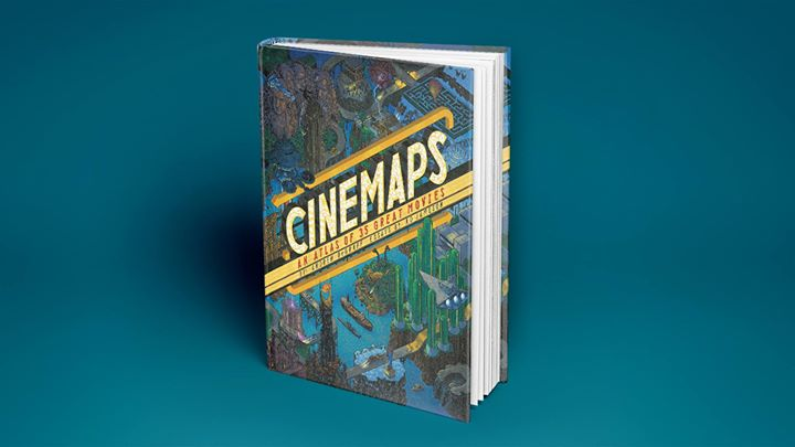 Cinemaps: An Atlas of 35 Great Movies - Book Release w/ authors